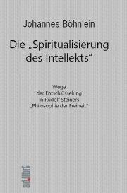 """Die \""""Spiritualisierung des Intellekts\"""""""