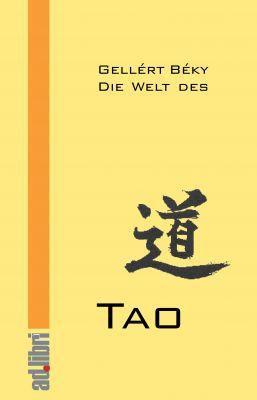 Die Welt des Tao